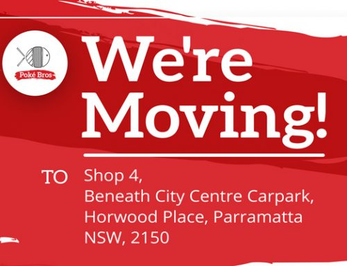 Poke Bros Parramatta : We're Moving!